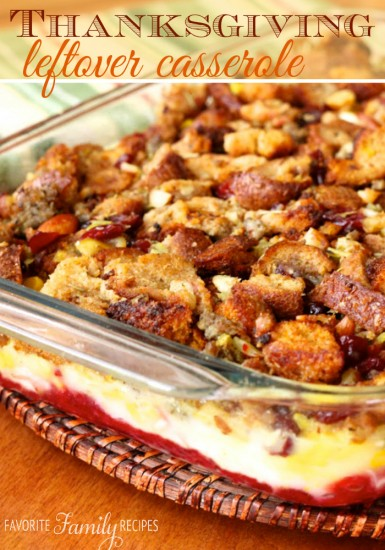 Thanksgiving-Leftover-Casserole fav family recipes