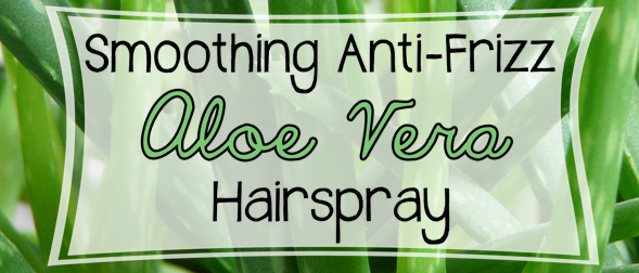 Smoothing Anti-Frizz Aloe Vera Hairspray