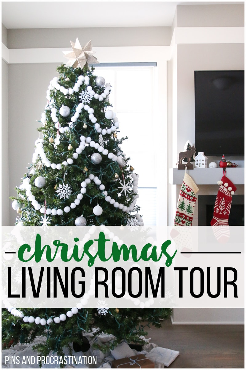 Christmas Living Room Tour - Pins and Procrastination