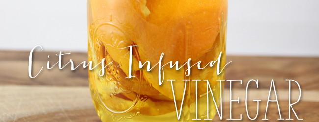 How Do I Make My Vinegar Smell Good? Homemade Citrus Infused Vinegar for Cleaning
