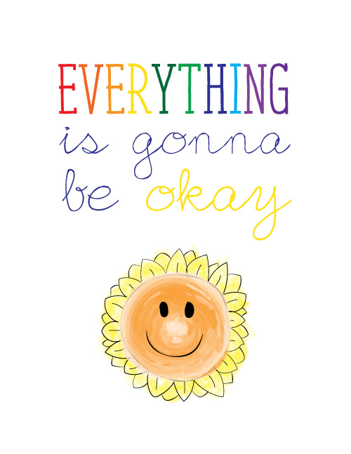 Everything Is Gonna Be Okay: Looking for some free printables? These adorable and fun inspirational quotes make for great free printable material. If you need a little inspiration in your day, print out a few of these FREE inspirational quote designs.