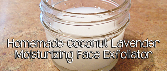 Homemade Coconut Lavender Moisturizing Face Exfoliator/ Scrub (Only 3 ingredients!)