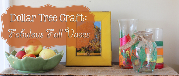 Dollar Tree Craft: Fabulous Fall Vases