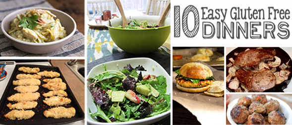10 Quick and Easy Gluten Free Dinners