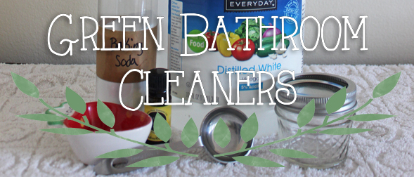 Green Bathroom Cleaners Part One