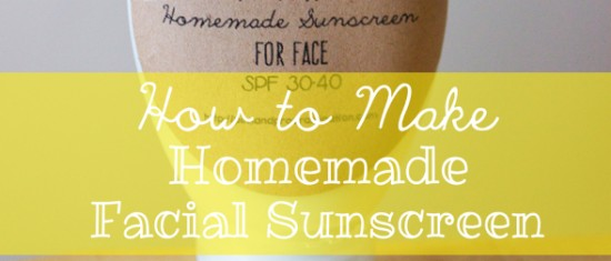 Homemade Facial Sunscreen