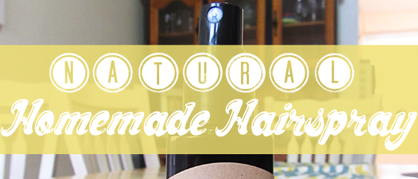 How to Make Natural Homemade Hairspray