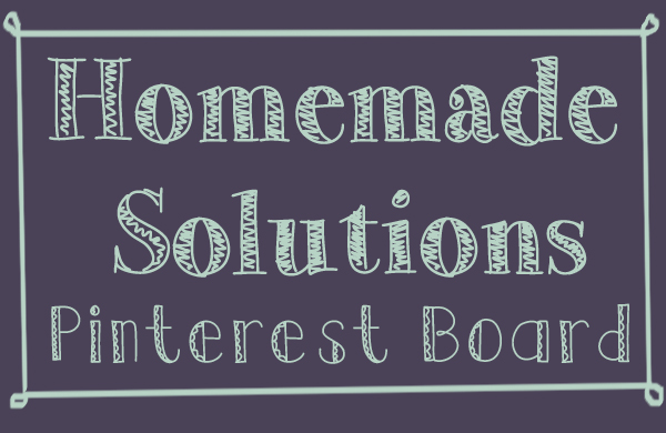 homemade-solutions-pinterest-board