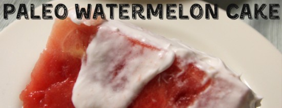 paleo-watermelon-cake-cover