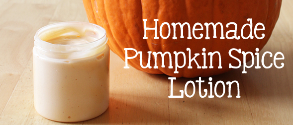Homemade All Natural Pumpkin Spice Lotion