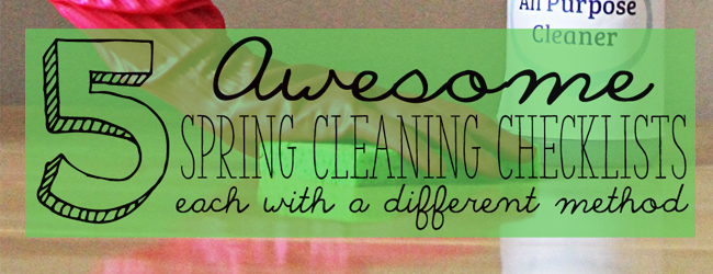 5 Awesome Spring Cleaning Checklists